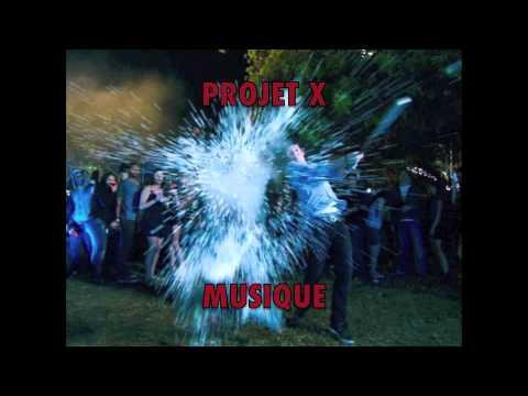 Musique du film projet X quand il font la Fete