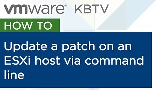 "Updating patches on an ESXi host using ""esxcli software vib"" commands"