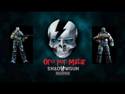 El oro por matar / Shadowgun DeadZone