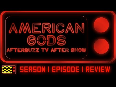 American Gods Season 1 Episode 1 Review & After Show | AfterBuzz TV