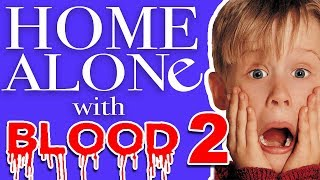 Home Alone With Blood #2 - Shovel