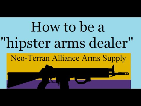 How To Be An Arms Dealer (Part 1, NS)