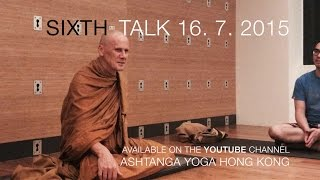 Tan Dhammavidu - Trailer for the Sixth Hong Kong Meditation & Dhamma Talk - 16th of July, 2015