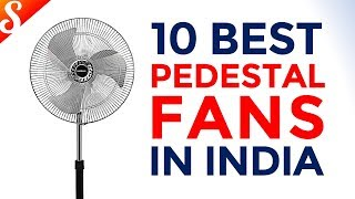 10 Best Pedestal Fans for Home in India with Price