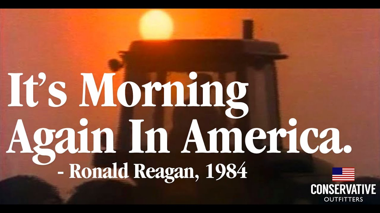 Morning In America Ronald Reagan 1984 Presidential Political Campaign Ad