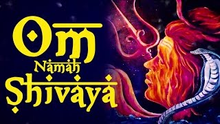 OM NAMAH SHIVAYA OM NAMAH SHIVAY HAR HAR | VERY BEAUTIFUL SONGS - SHIVA MANTRA DHUN