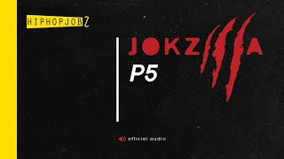 Repeat youtube video Joker - Jokzilla P5 | HiphopJobz 2016