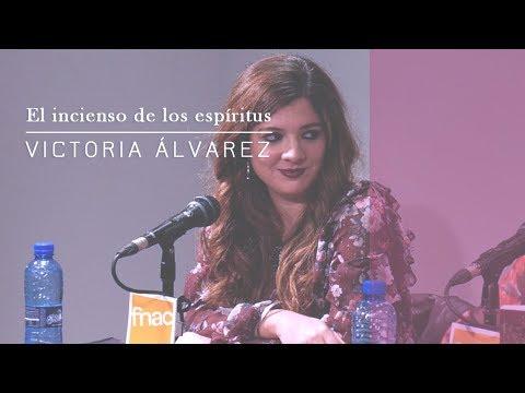 Presentación El Incienso De Los Espíritus, De Victoria Álvarez