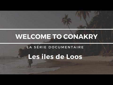 Welcome to Conakry  épisode 2 - Les iles de Loos
