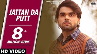 Jattan Da Putt Mada Ho Gya | Ninja's Latest Song  |  Latest Punjabi Song| White Hill Music