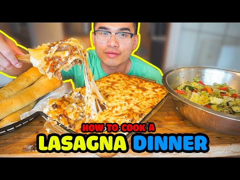 How to cook a LASAGNA DINNER