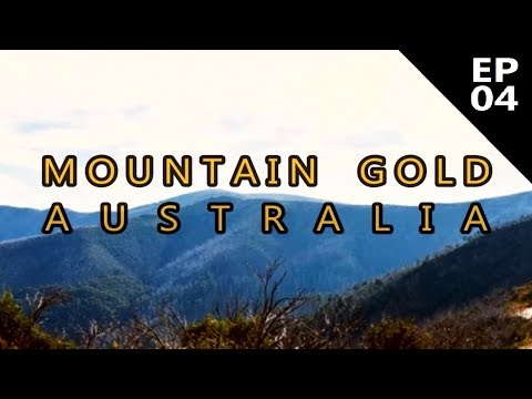Mountain Gold Australia - Episode 4 - A Golden Legacy - Aussie Bloke Prospector