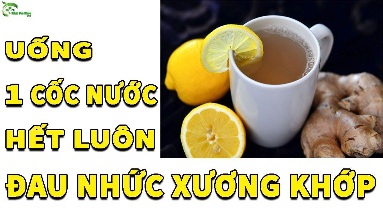 Uống Ly Nước Này Mỗi Ngày Cả Đời Không Lo Đau Nhức Xương Khớp   Kênh Sức Khỏe 24h