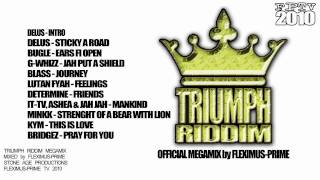 OFFICIAL TRIUMPH RIDDIM MEGAMIX by FLEXIMUS-PRIME(StoneAge Productions)