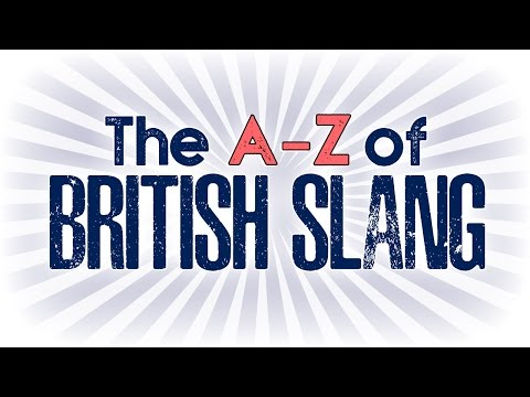The A-Z of British Slang (Song)