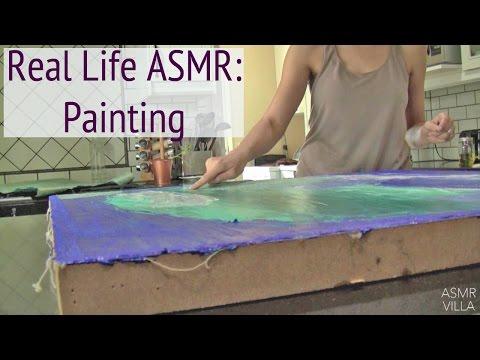 Real Life ASMR: Painting * ASMR * No Talking * Paint Sounds * Brushing Sounds * ASMRVilla