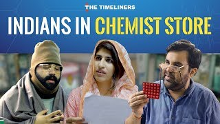 Indians In Chemist/Medical Store | The Timeliners
