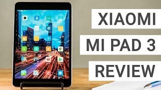 Xiaomi Mi Pad 3 Review: Should you get it?