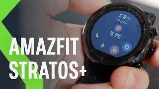 Xiaomi Amazfit Stratos+: el SMARTWATCH de XIAOMI para deportistas