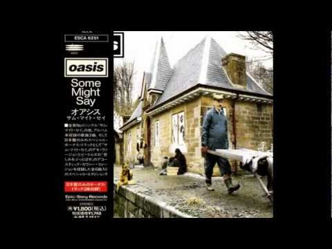 Oasis - Some Might Say (Speeded up Noel-sung demo)