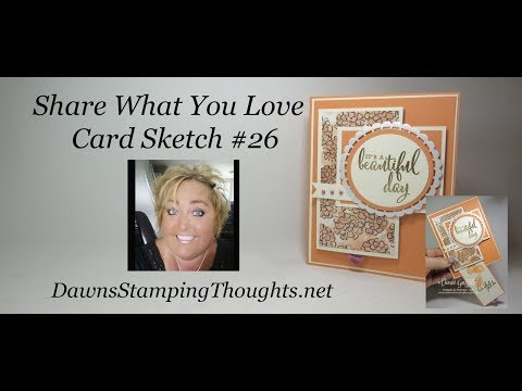 Share What You Love  Card Sketch #26