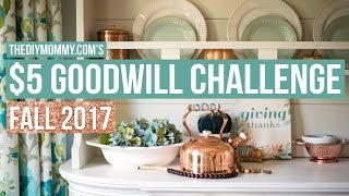 $5 Goodwill Challenge | Fall 2017 | The DIY Mommy