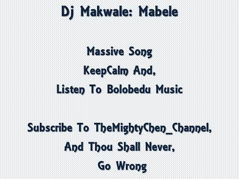 Dj Makwale: Mabele