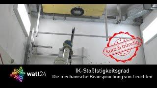 IK - Stoßfestigkeitsgrad: Die mechanische Beanspruchung von Leuchten