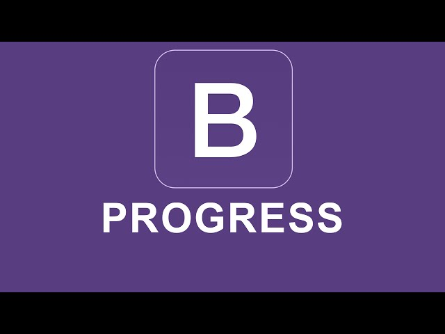 Bootstrap 4 Tutorial 44 - Progress