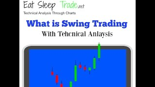 Stock Market for Beginners What is Swing Trading with Technical Analysis