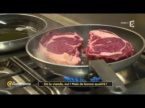 De la viande, oui ! Mais de bonne qualité !