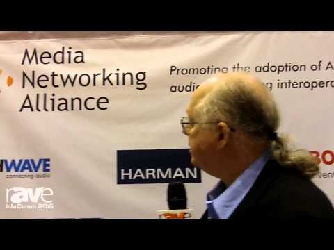 InfoComm 2015: Media Networking Alliance Promotes AES67 Audio Transport Standard