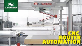 CNC Router - Automated Loading & Unloading - (Machine Walkthrough) - by C.R. Onsrud and Barbaric