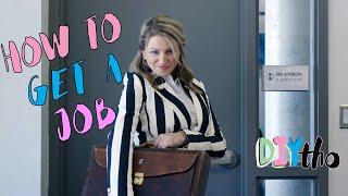 "Cool Girls | DIYTho ""How to get a Job"""