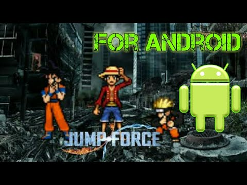 Jump Force for Android- 100% legit