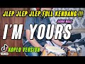PASTI JOGED JOGED !!! IM YOURS KOPLO VERSION COVER by KOPLO IND