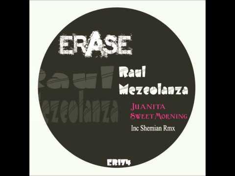 Raul Mezcolanza - Sweet Morning (Original Mix)