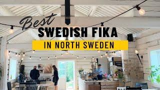 Best Swedish Fika | Where to fika in North Sweden