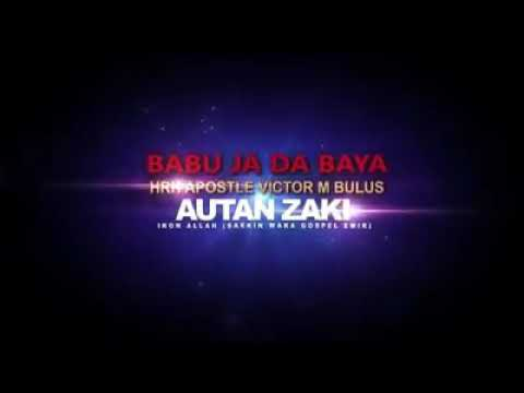 Autan Zaki-Babu Ja Da Baya Latest Version