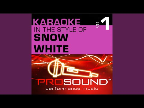 I'm Wishing (Karaoke Instrumental Track) (In the style of Snow White)