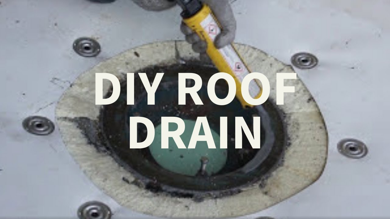 Roof Drain Installation Youtube