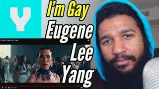 I'm Gay - Eugene Lee Yang   Reaction