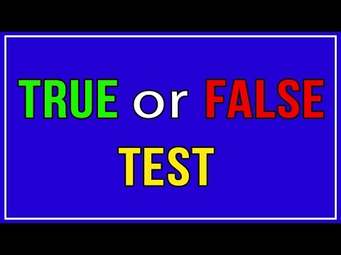 Can You Outsmart This Difficult True Or False Test?
