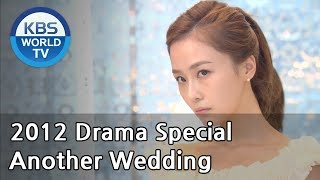 Download Another Wedding | 또 한번의 웨딩 [2012 Drama  Special / ENG / 2012.12.23]