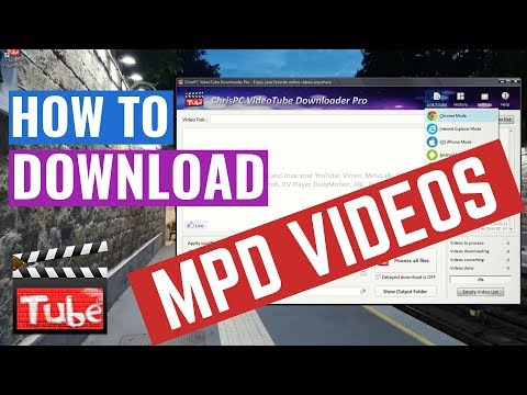 How To Download MPD Video Files 🎬 With ChrisPC Videotube Downloader Pro