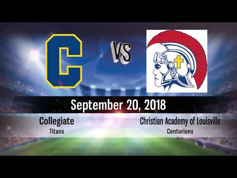 Christian Academy of Louisville Soccer 2018 vs Collegiate Game 12