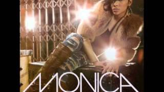 Monica - Here I Am Remix Ft. Trey Songz