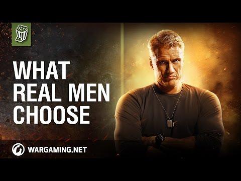 World of Tanks - What Real Men Choose