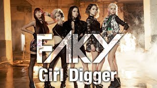 Repeat youtube video FAKY / Girl Digger