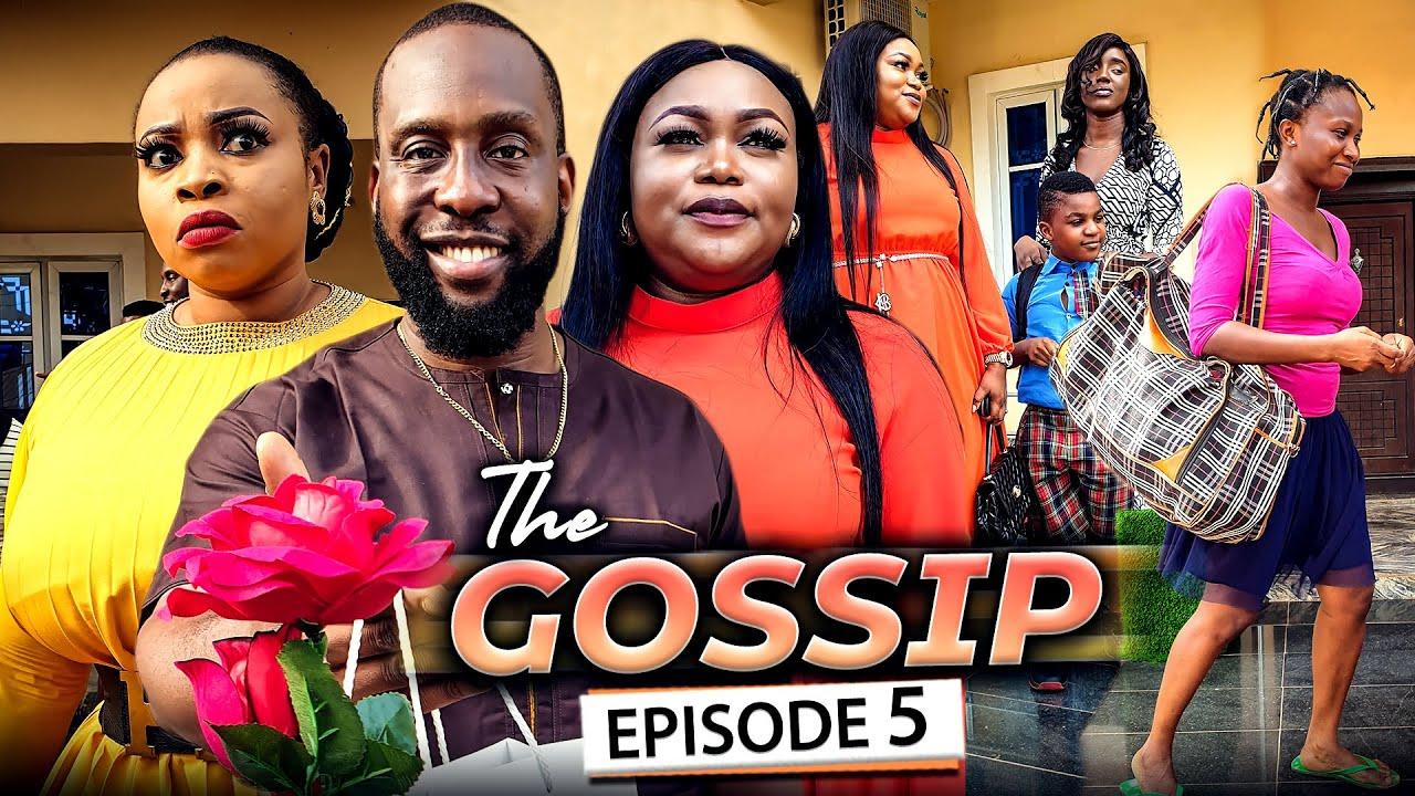 Download THE GOSSIP EPISODE 5 (New Movie) Ruth Kadiri/Ray Emodi & Sonia 2021 Latest Nigerian Nollywood Movie